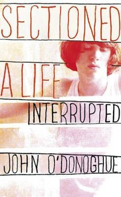 Sectioned: A Life Interrupted